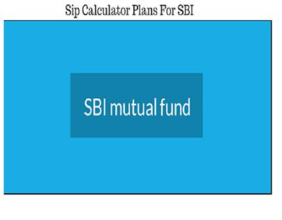 SIP Calculator – SBI Fund