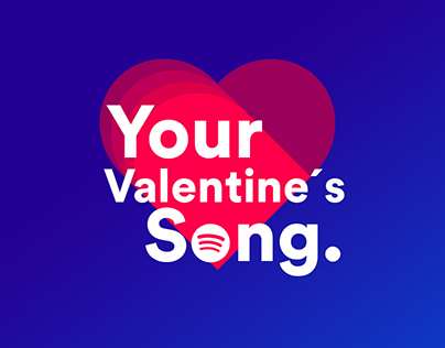 Spotify - Your Valentine's Song