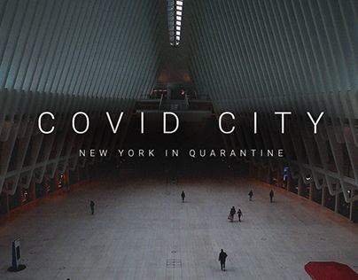 Covid City: NY in Quarantine