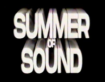 SUMMER OF SOUND (Live Edits & Recaps)