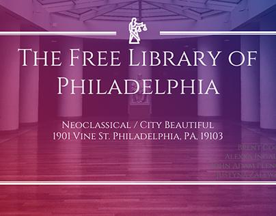 The Free Library of Philadelphia : HIST305 Presentation