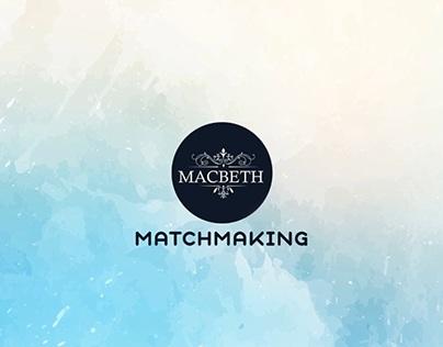 Macbeth Matchmaking Slideshow