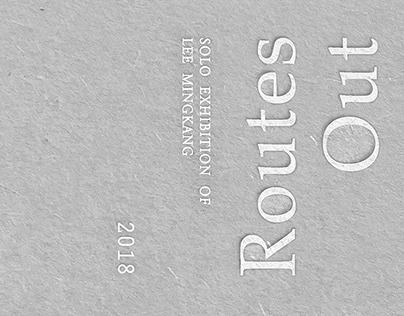 Routes Out Solo Exhibition 意途之外 | 李明剛創作展