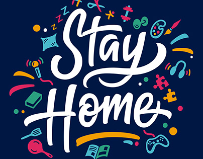 Stay Home - Lettering & Animation
