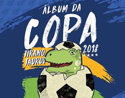 Tirano Taurus | Flyer Campanha Copa do Mundo 2018