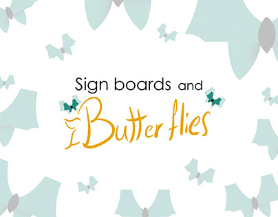 Creating Sign Boards from Butterflies