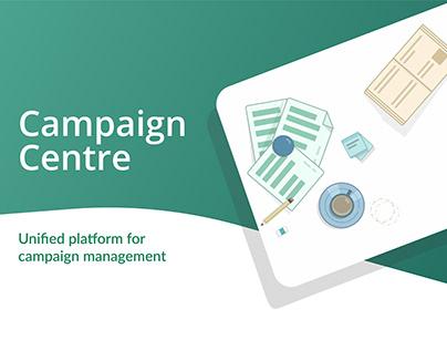 Campaign Centre : Experience Design