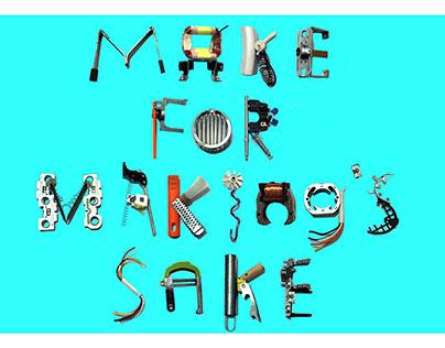 Make for Making's Sake