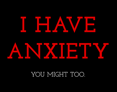 Anxiety: It's In All of Us