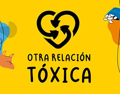 Campaña: Otra relación tóxica