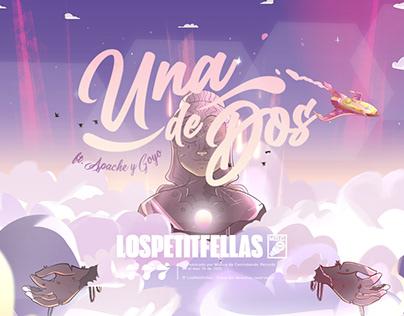 LosPetitFellas - Una De Dos Ft. Apache & Goyo.