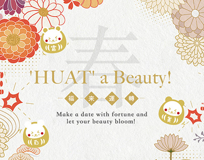 'HUAT' a Beauty! CNY 2020 campaign