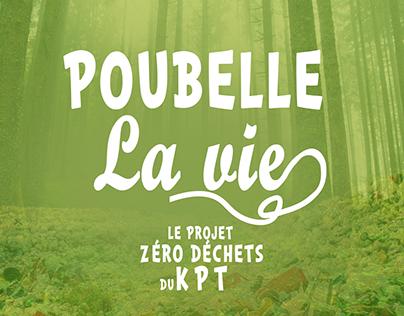 Poubelle La Vie - Récapitulatif
