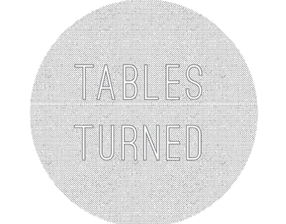 Tables Turned - a booklet of fact & fictions