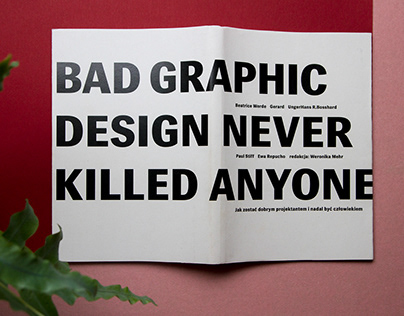 Bad graphic design never killed anyone