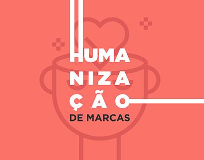 Humanização de Marcas - Projetando Marcas Humanizadas