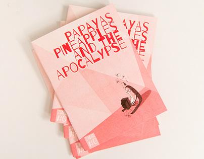Papayas Pineapples and the Apocalypse #0 - Fanzine