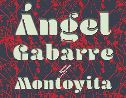 Ángel Gabarre y Montoyita.