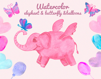 Watercolor elephant, butterfly, balloons