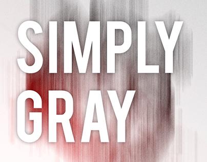 Simply Gray