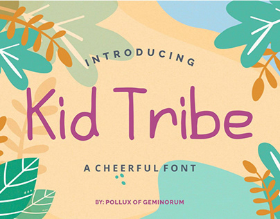 Kid Tribe - A Cheerful Font