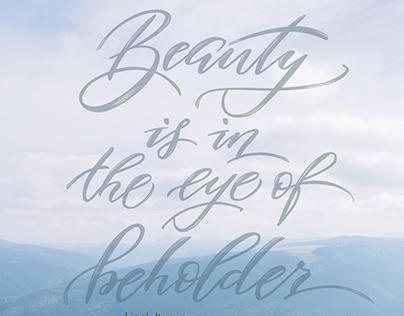 Beauty is in the eye of beholder