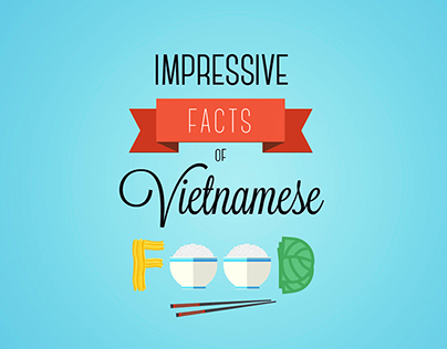 Interesting Facts about Vietnamese Food