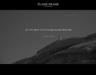 FLAME FRAME_황서현_DO YOU WANNA GO TO JEJU ISLAND WITH ME?