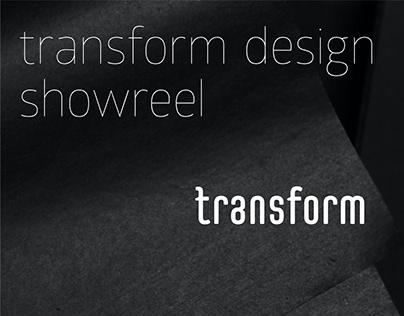 Transform Design Showreel