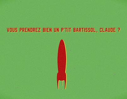 Vous prendrez bien un p'tit Bartissol, Claude ? (clip)