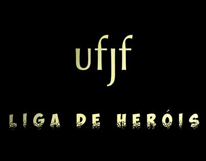 Animação e Edição: Liga de Heróis da UFJF