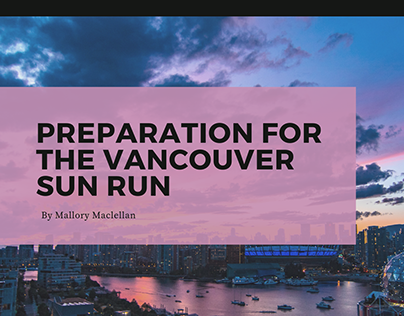 Preparation for the Vancouver Sun Run