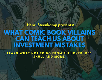 What Comic Villains Can Teach About Investment Mistakes