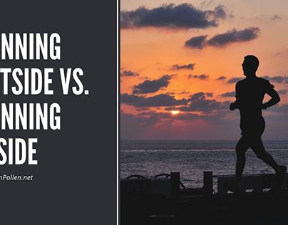 Running Outside vs. Running Inside