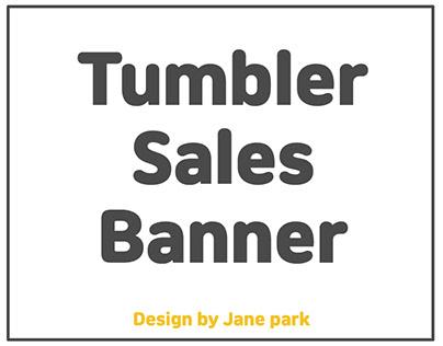 Tumbler Sales Banner