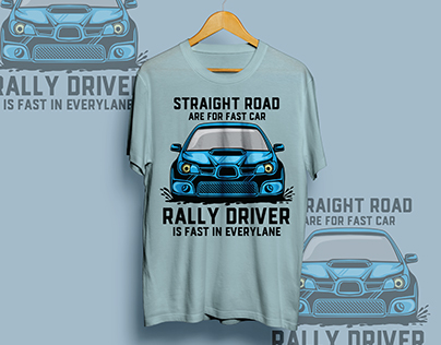 rally driver is fast in every lane t-shirt design