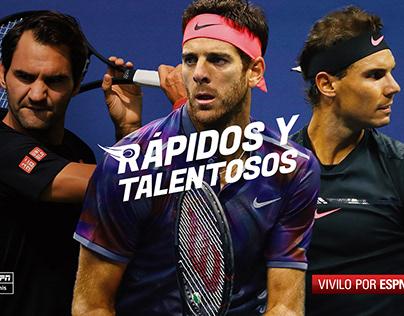 Rápidos y Talentosos - US Open x ESPN