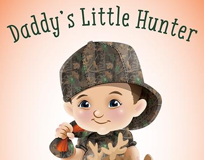 Daddy's Little Hunter Board Book