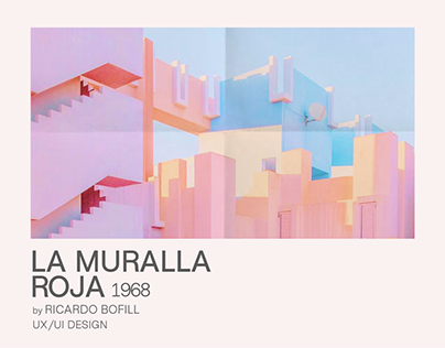 LA MURALLA ROJA by Ricardo Bofill website