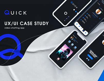 UX/UI Case Study : Quick chatting app.