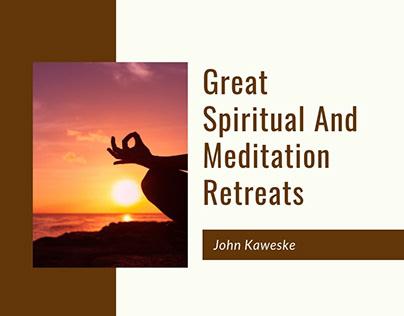 Great Spiritual & Meditation Retreats