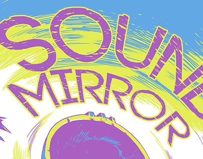 Sound Mirror - Poster Art