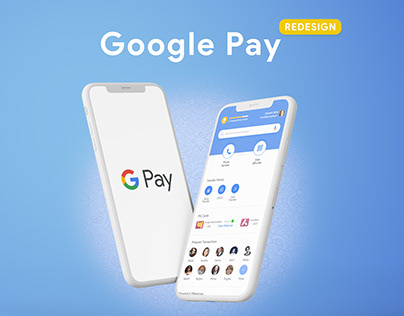 Google Pay- UX Review & Redesign