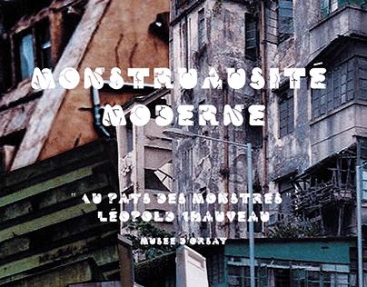 """MONSTRUOSITÉ MODERNE """"Au pays des monstres"""" Musée Orsay"""