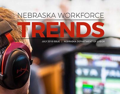 Nebraska Workforce Trends Online Magazine - July 2018