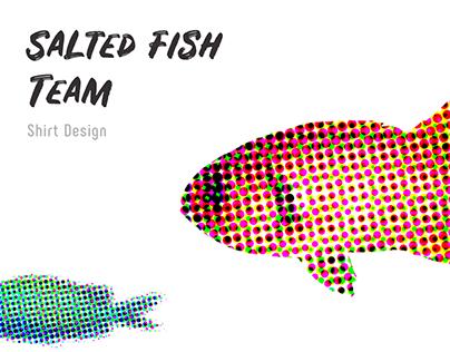 Salted fish shirt design