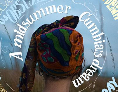 A midsummer Cumbia's dream