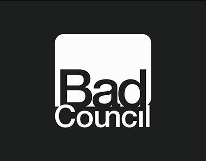 Brought To You By The Bad Council