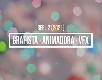 Reel 2 como Grafista / Animadora/ VFX