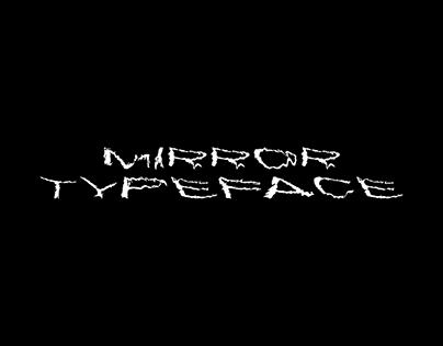 MIRROR | Experimental Analog Typeface